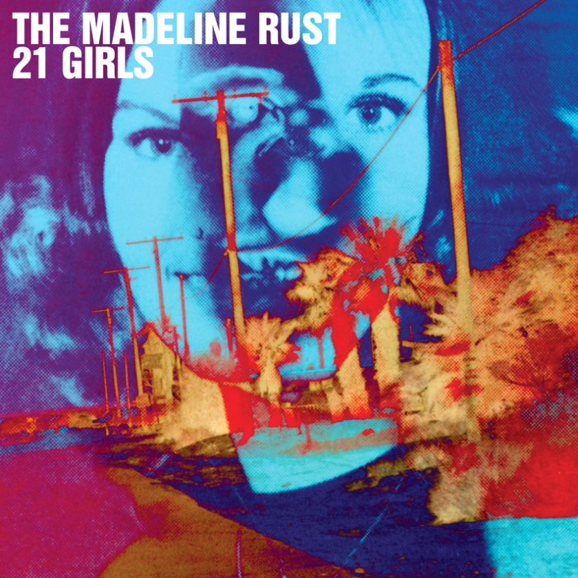 The Madeline Rust - 21 Girls - cover