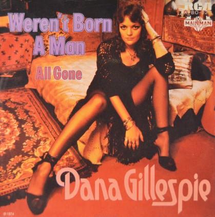 dana-gillespie-werent-born-a-man-single
